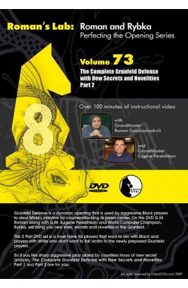 E-DVD ROMAN'S LAB - VOLUME 73 - The Complete Grunfeld Defense with New Secrets and Novelties - PART 2