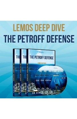 E-DVD - Lemos Deep Dive - #9 - The Petroff Defense - GM Damian Lemos - Over 8 Hours of Content!