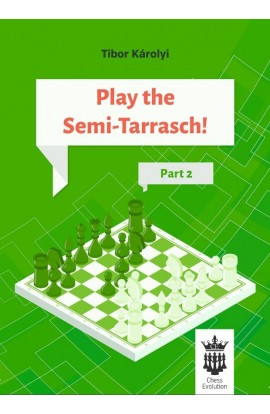 Play The Semi-Tarrasch! - Part 2