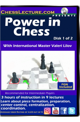 Power in Chess - Chess Lecture - Volume 172 - 2 DVDs