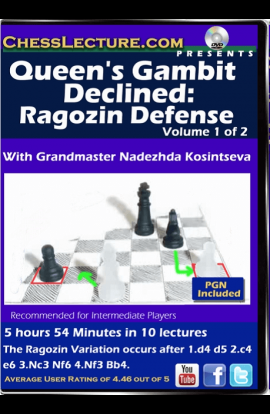 Queen's Gambit Declined - Ragozin Defense - 2 DVDs - Chess Lecture - Volume 148