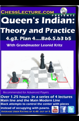 Queen's Indian - Theory and Practice - 4.g3, Plan 4.. Ba6, 5. b3 b5 - Chess Lecture - Volume 125