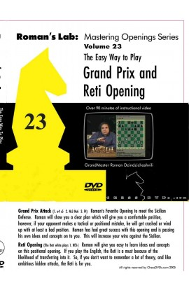 ROMAN'S LAB - VOLUME 23 - The Easy Way to Play the Grand Prix and Reti Openings