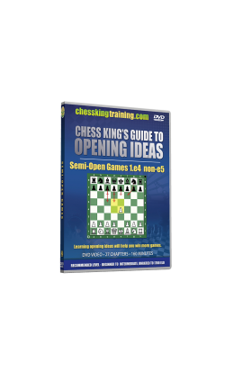 Chess King's Guide to Opening Ideas - Semi-Open Games - 1.e4 non e5