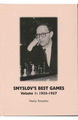 Smyslov's Best Games - Vol. 1 - 1935 -1957