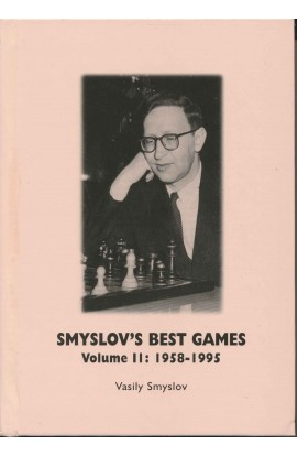 Smyslov's Best Games Vol. 2 - 1958 - 1995
