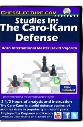 Studies in the Caro Kann Defense - Chess Lecture - Volume 101