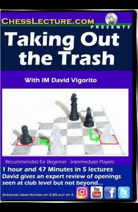Taking Out the Trash - Chess Lecture - Volume 166
