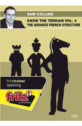 KNOW THE TERRAIN - The Advance French Structure - Sam Collins - VOLUME 4