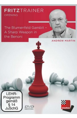 The Blumenfeld Gambit - A Sharp Weapon in the Benoni - Andrew Martin