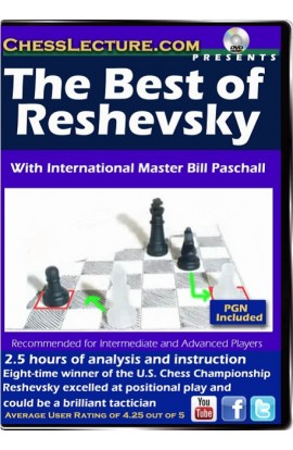The Best of Reshevsky - Chess Lecture - Volume 108