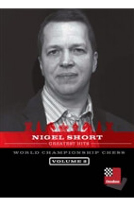 WORLD CHAMPIONSHIP - Nigel Short's Greatest Hits - Nigel Short - VOLUME 2