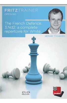 The French Defense 3. Nd2 - Sergei Tiviakov