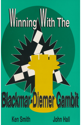 CLEARANCE - Winning With the Blackmar-Diemer Gambit
