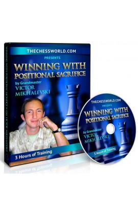 E-DVD Winning with Positional Sacrifice by GM Victor Mikhalevski