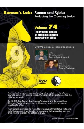 E-DVD ROMAN'S LAB - VOLUME 74 - The Dynamic Catalan An Ambitious Opening Repertoire for White