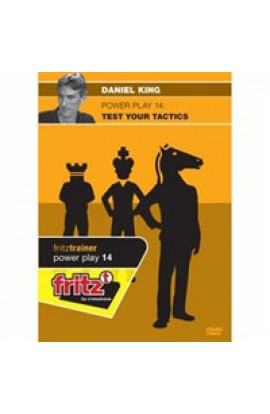 POWER PLAY - Test Your Tactics - Daniel King - VOLUME 14