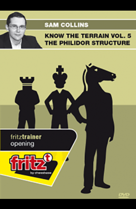 KNOW THE TERRAIN - The Philidor Structure - Sam Collins - VOLUME 5