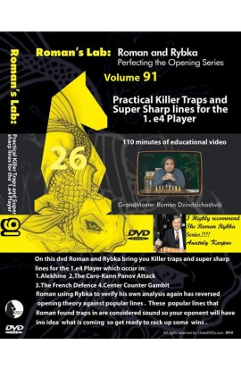 E-DVD ROMAN'S LAB - VOLUME 91 - Practical Killer Traps & Super Sharp Lines for the 1. e4 Player