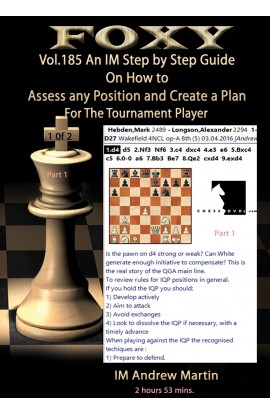 E-DVD FOXY OPENINGS - Volume 185 - Assess Any Position and Create a Plan #1