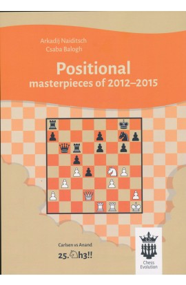 Positional Masterpieces of 2012-2015