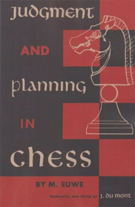 Judgement and Planning in Chess