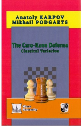 The Caro-Kann Defense - Classical Variation
