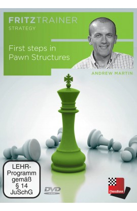 First Steps in Pawn Structures - Andrew Martin