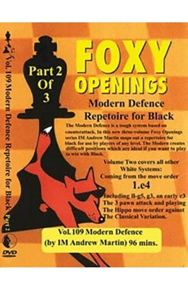 FOXY OPENINGS - VOLUME 109 - Modern Defence Repertoire for Black Part 2