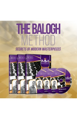 MASTER METHOD - The Balogh Method – GM Csaba Balogh - Over 15 hours of Content!