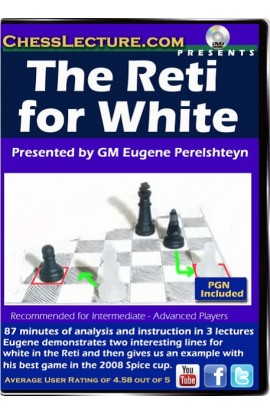 The Reti for White - Chess Lecture - Volume 102