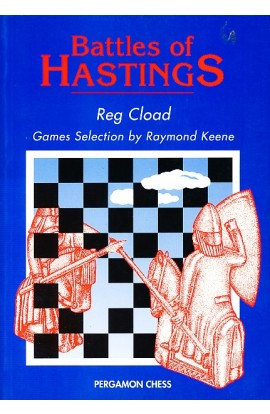 CLEARANCE - Battles of Hastings: A History of the Hastings International Chess Congress