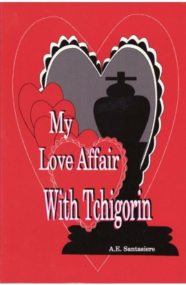 CLEARANCE - My Love Affair with Tchigorin