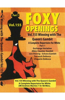 E-DVD FOXY OPENINGS - VOLUME 155 - Winning with the Queen's Gambit - Disk 1