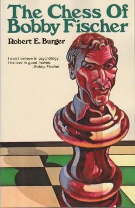 The Chess of Bobby Fischer