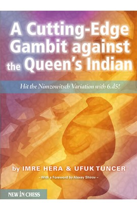 CLEARANCE - A Cutting-Edge Gambit against the Queen's Indian