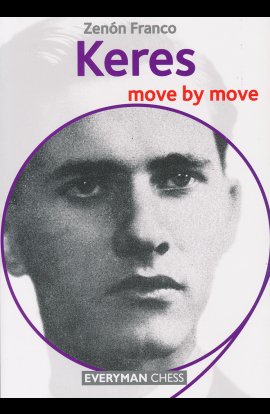 Keres - Move by Move