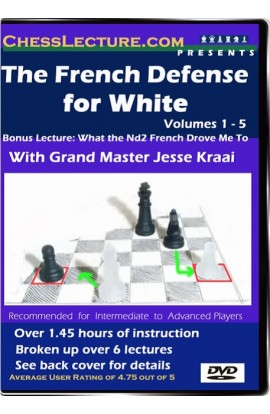 The French Defense for White - Chess Lecture - Volume 19