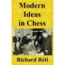 Modern Ideas in Chess