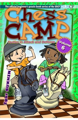 Chess Camp - VOLUME 6