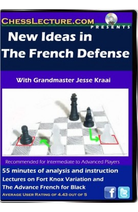 New Ideas in The French Defense - Chess Lecture - Volume 56