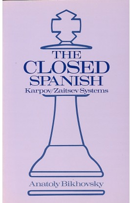CLEARANCE - The Closed Spanish - Karpov/Zaitsev Systems