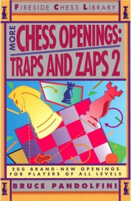 More Chess Openings - Traps and Zaps - VOLUME 2