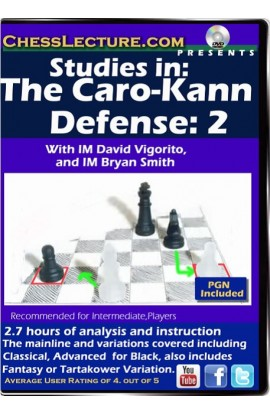 Studies in: The Caro-Kann Defense 2 - Chess Lecture - Volume 116