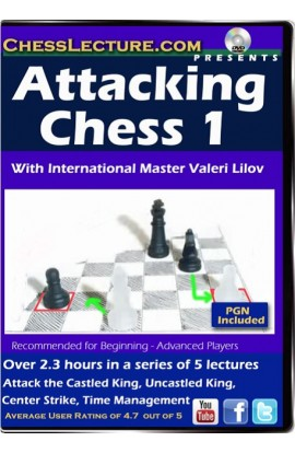 Attacking Chess 1 - Chess Lecture - Volume 69
