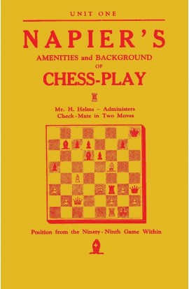 Napier's Amenities and Background of Chess-Play