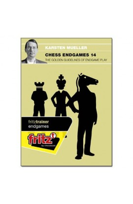 CHESS ENDGAMES - The Golden Guidelines of Endgame Play - Karsten Muller - VOL. 14