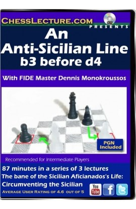 An Anti-Sicilian Line- b3 before d4 Front