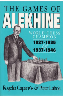 CLEARANCE - The Games of Alekhine - PAPERBACK