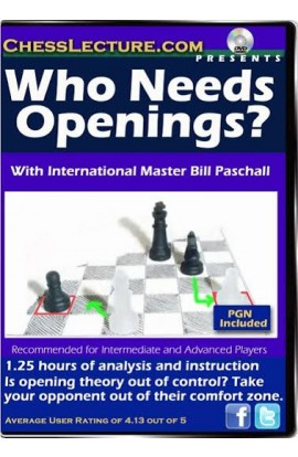 Who Needs Openings? - Chess Lecture - Volume 90